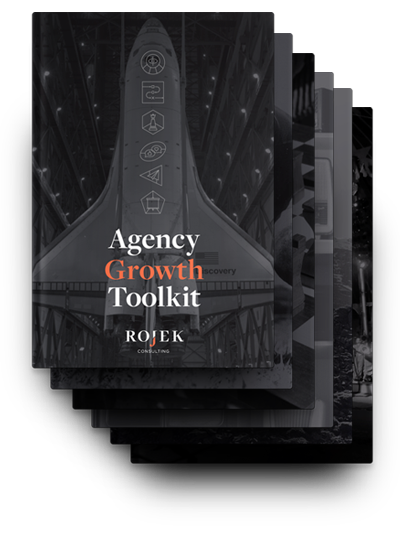 Rojek Agency Growth Toolkit
