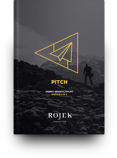 Agency growth toolkit rojek consulting advertising for Advertising agency pitch